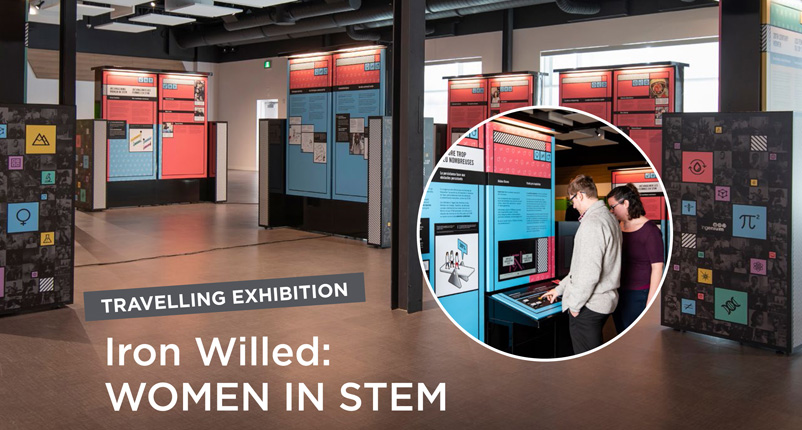 Travelling Exhibition - Iron Willed: Women in STEM